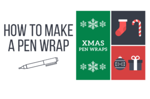 November 20th Christmas Pen Wrap Tutorial Products